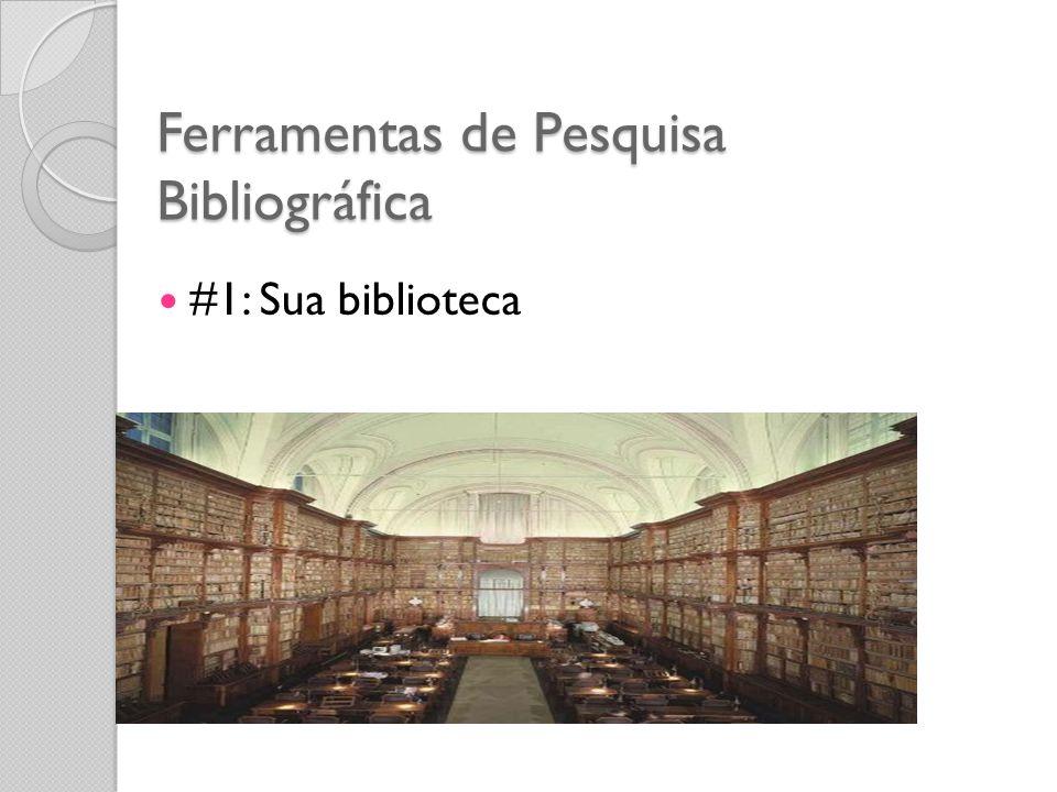 Ferramentas de Pesquisa Bibliográfica #1: Sua biblioteca