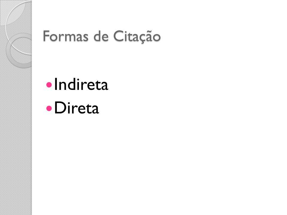 Formas de Citação Indireta Direta