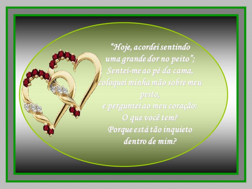 Formatado por / Vera Affonso veraaffonso@terra.com.br Texto enviado pela amiga / Maria Emilia Recebido sem autoria