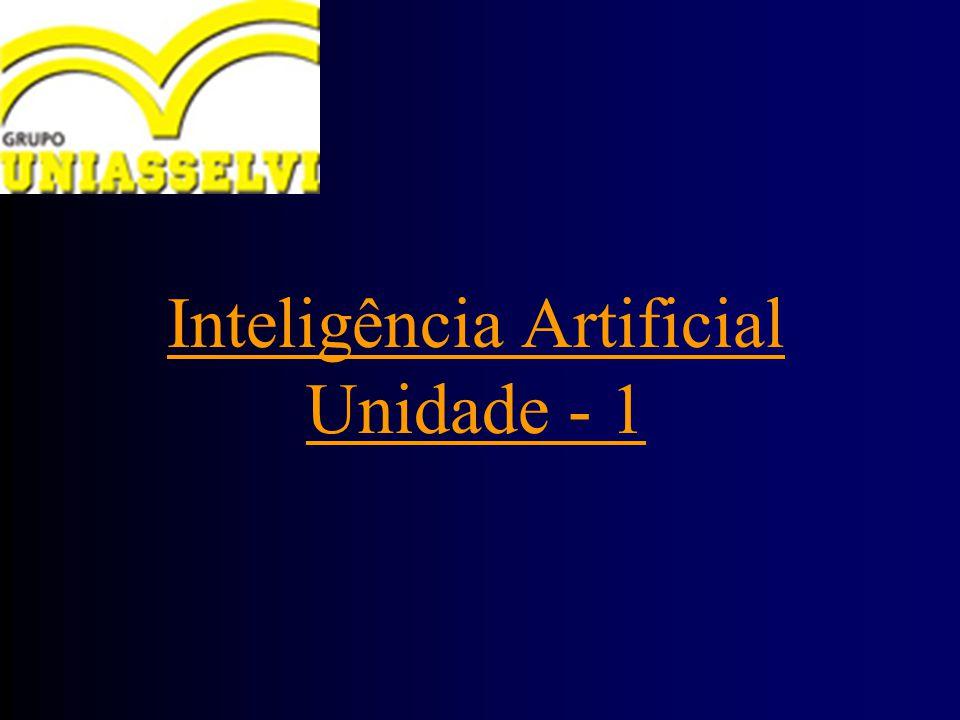 Inteligência Artificial Unidade - 1