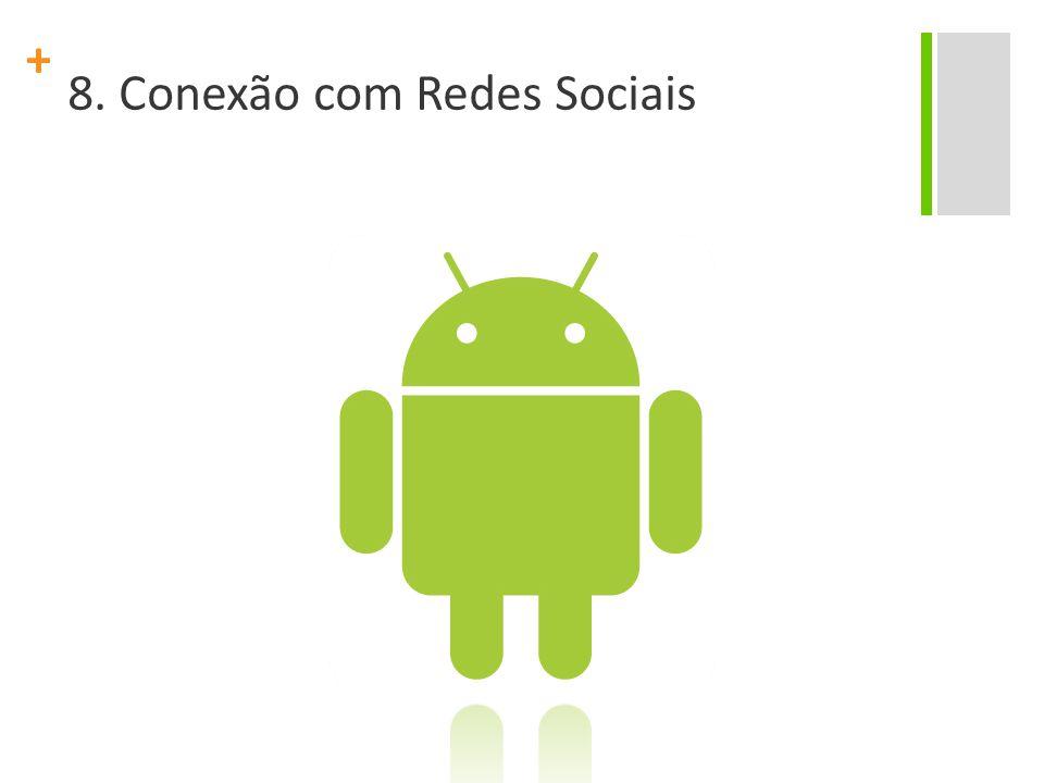 + 8. Conexão com Redes Sociais