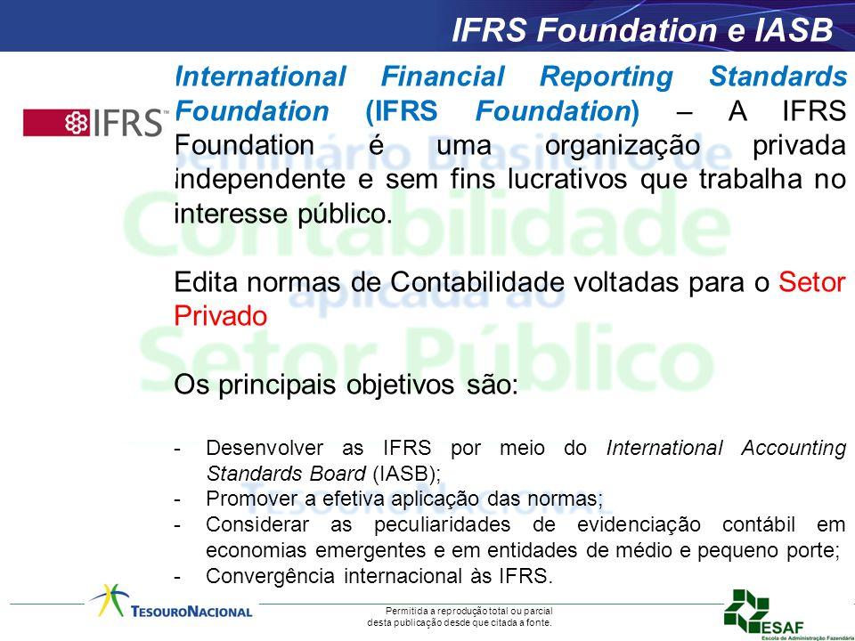 Permitida a reprodução total ou parcial desta publicação desde que citada a fonte. IFRS Foundation e IASB International Financial Reporting Standards