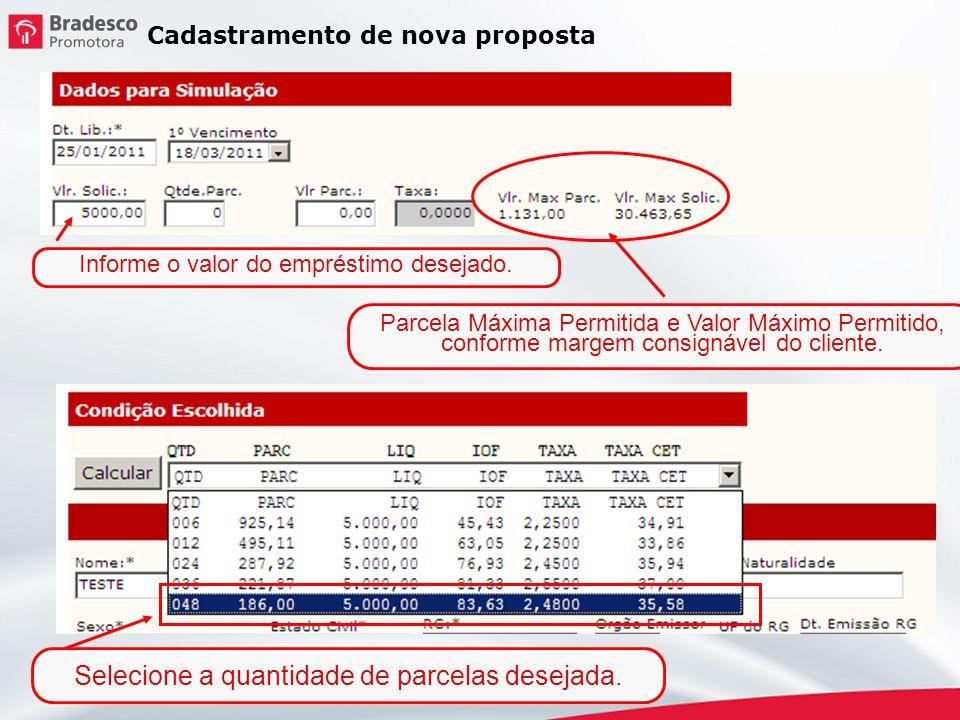Cadastramento de nova proposta Insira os dados cadastrais do cliente.
