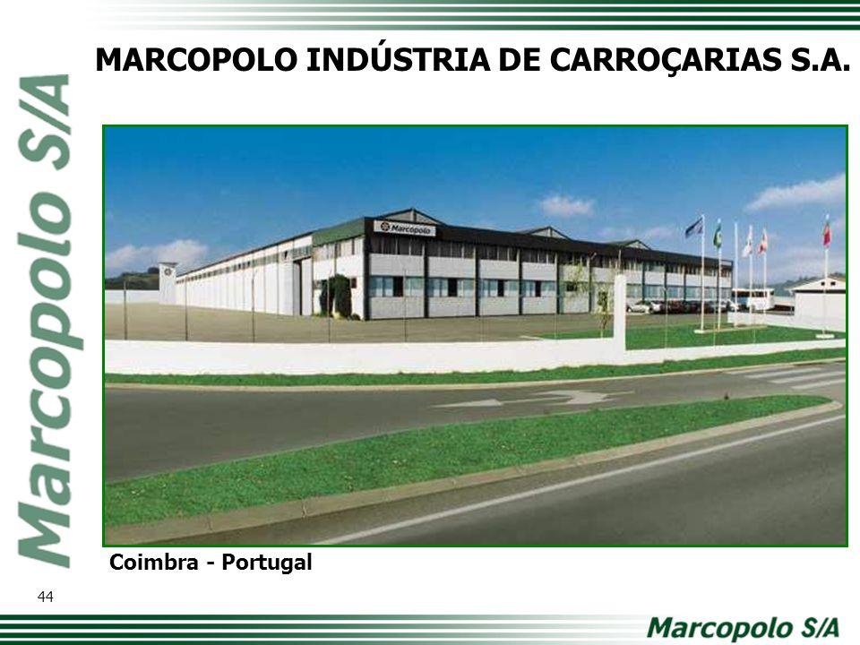 MARCOPOLO INDÚSTRIA DE CARROÇARIAS S.A. Coimbra - Portugal 44
