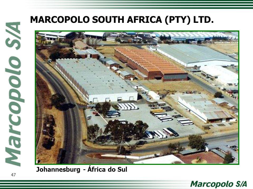 Johannesburg - África do Sul MARCOPOLO SOUTH AFRICA (PTY) LTD. 47