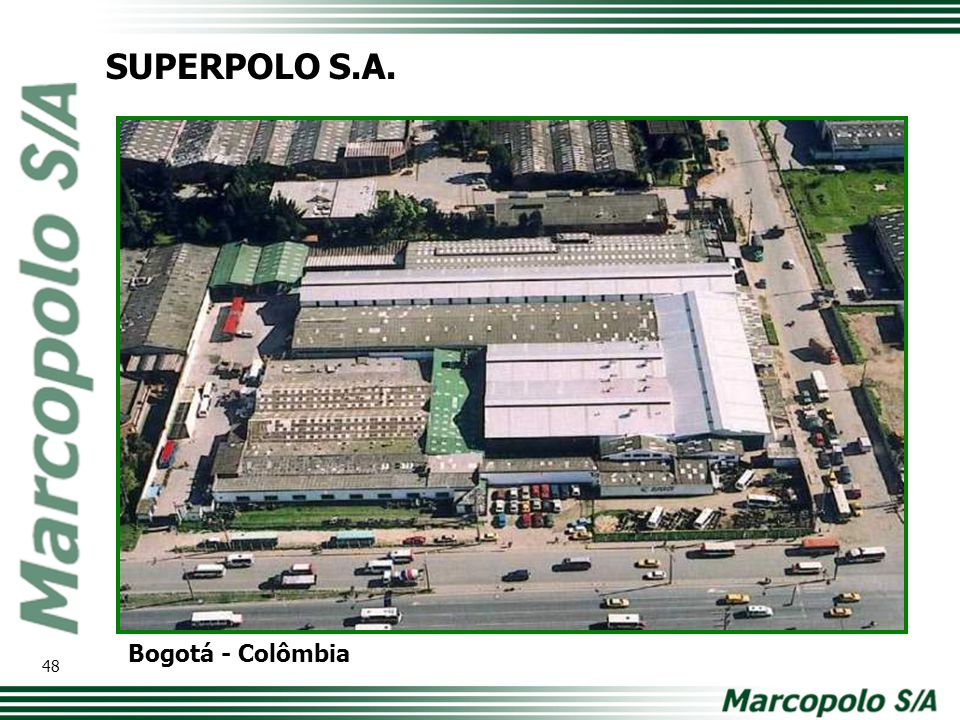 Bogotá - Colômbia SUPERPOLO S.A. 48