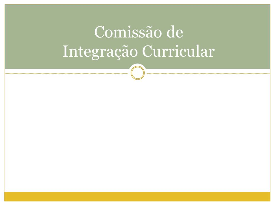 Comissão de Integração Curricular