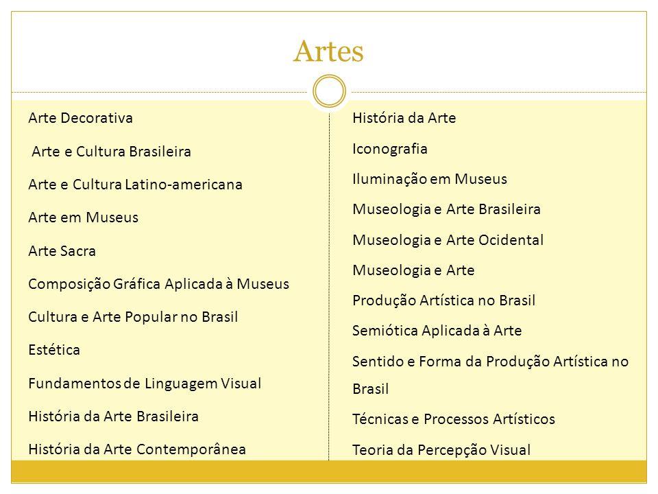 Artes Arte Decorativa Arte e Cultura Brasileira Arte e Cultura Latino-americana Arte em Museus Arte Sacra Composição Gráfica Aplicada à Museus Cultura