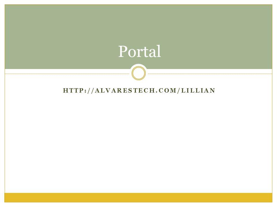 Portal HTTP://ALVARESTECH.COM/LILLIAN