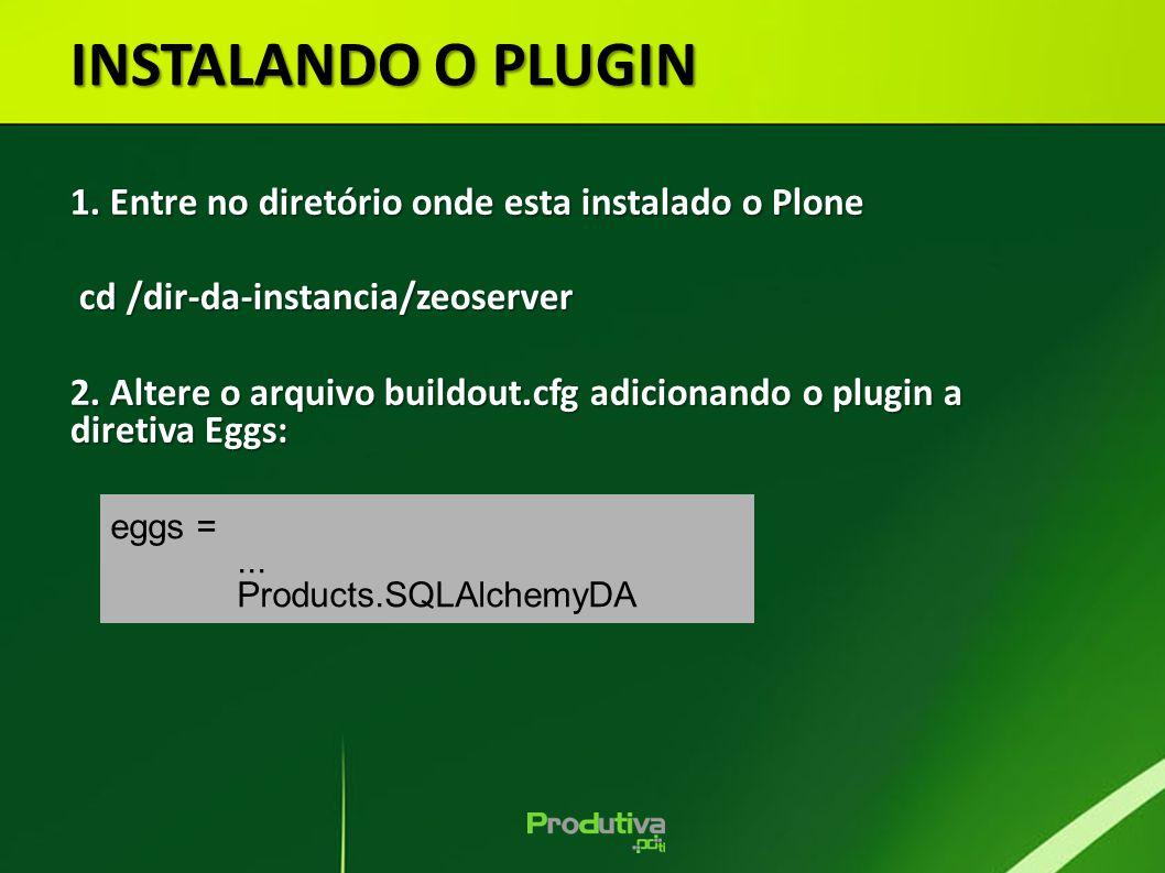 1. Entre no diretório onde esta instalado o Plone cd /dir-da-instancia/zeoserver cd /dir-da-instancia/zeoserver 2. Altere o arquivo buildout.cfg adici