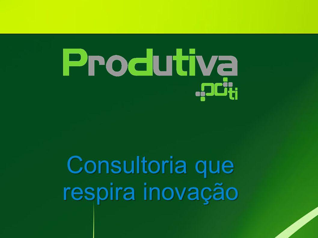 Consultoria que respira inovação