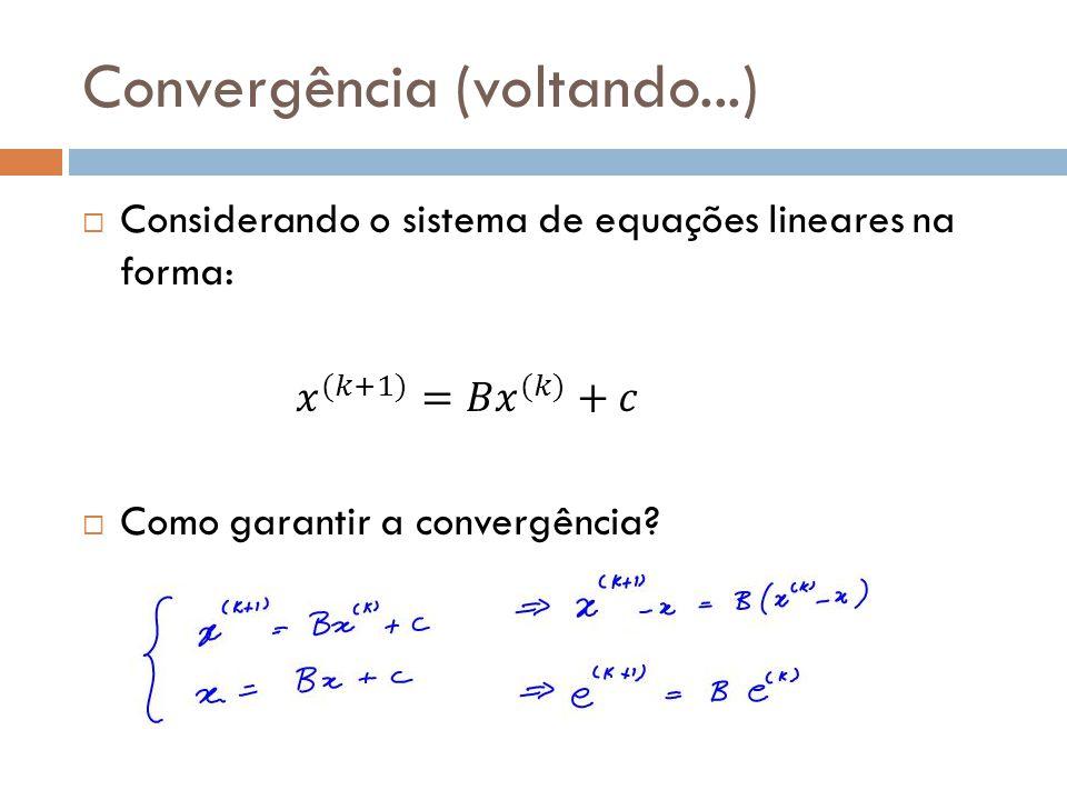 Convergência (voltando...)