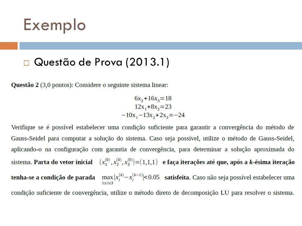Exemplo Questão de Prova (2013.1)