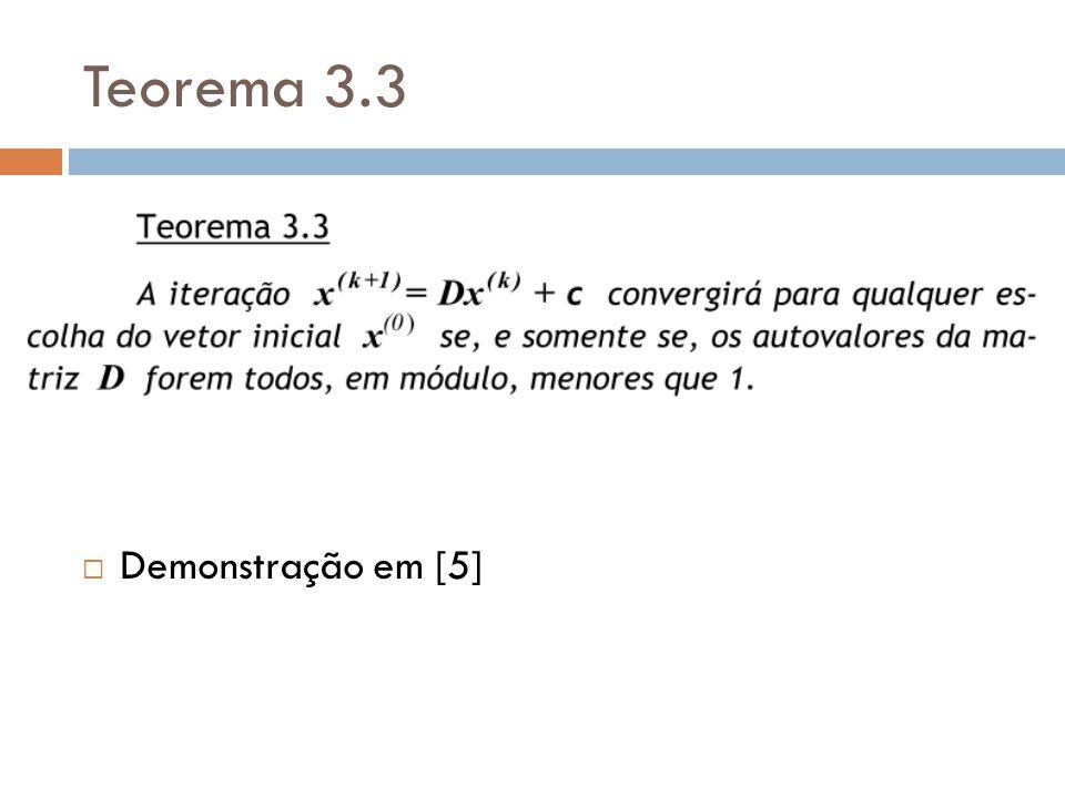 Teorema 3.3 Demonstração em [5]