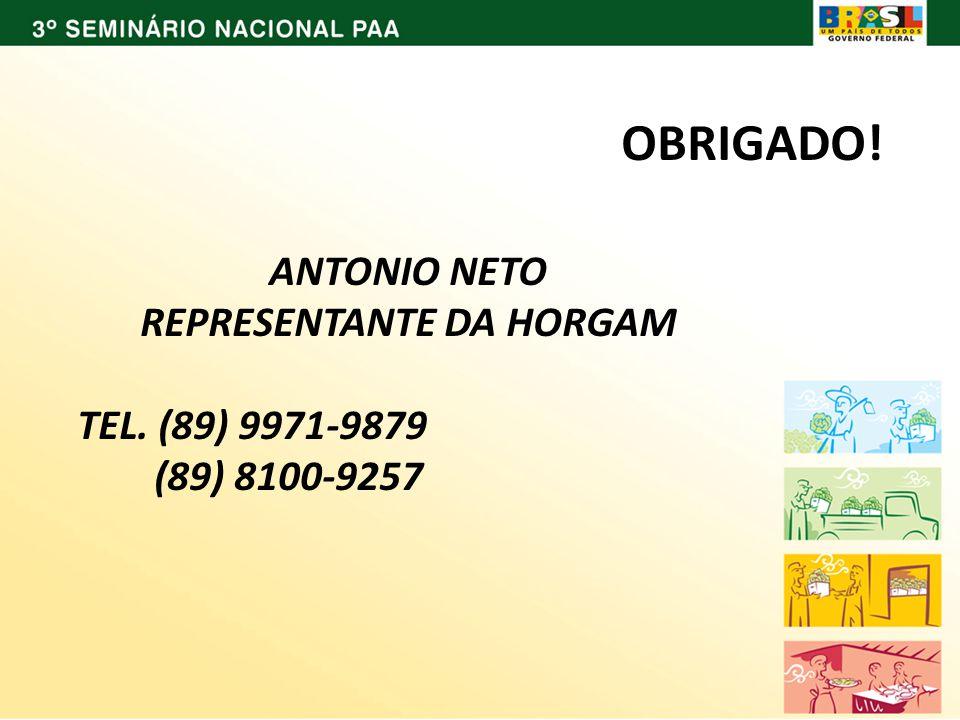 ANTONIO NETO REPRESENTANTE DA HORGAM TEL. (89) 9971-9879 (89) 8100-9257 OBRIGADO!