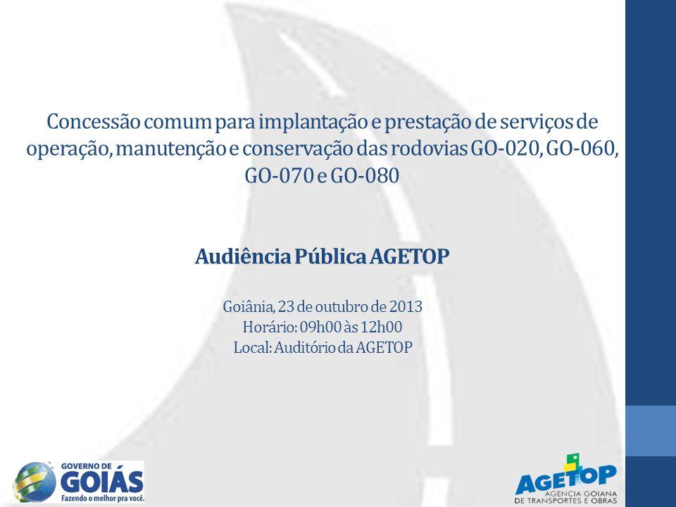Concessão comum para implantação e prestação de serviços de operação, manutenção e conservação das rodovias GO-020, GO-060, GO-070 e GO-080 Audiência