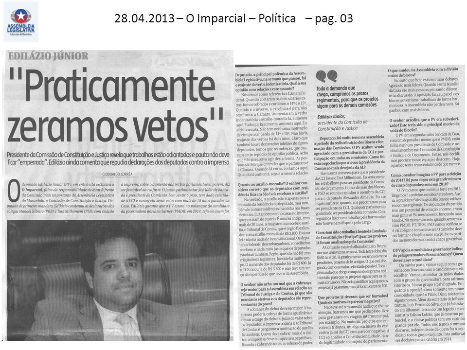 28.04.2013 – O Imparcial – Política – pag. 03