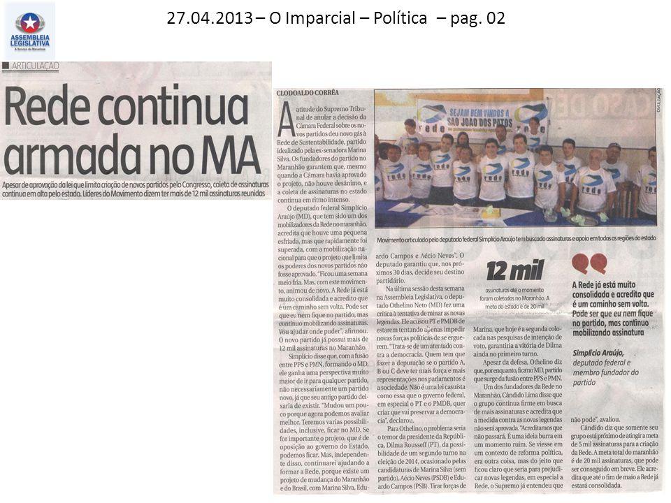 27.04.2013 – O Imparcial – Política – pag. 02