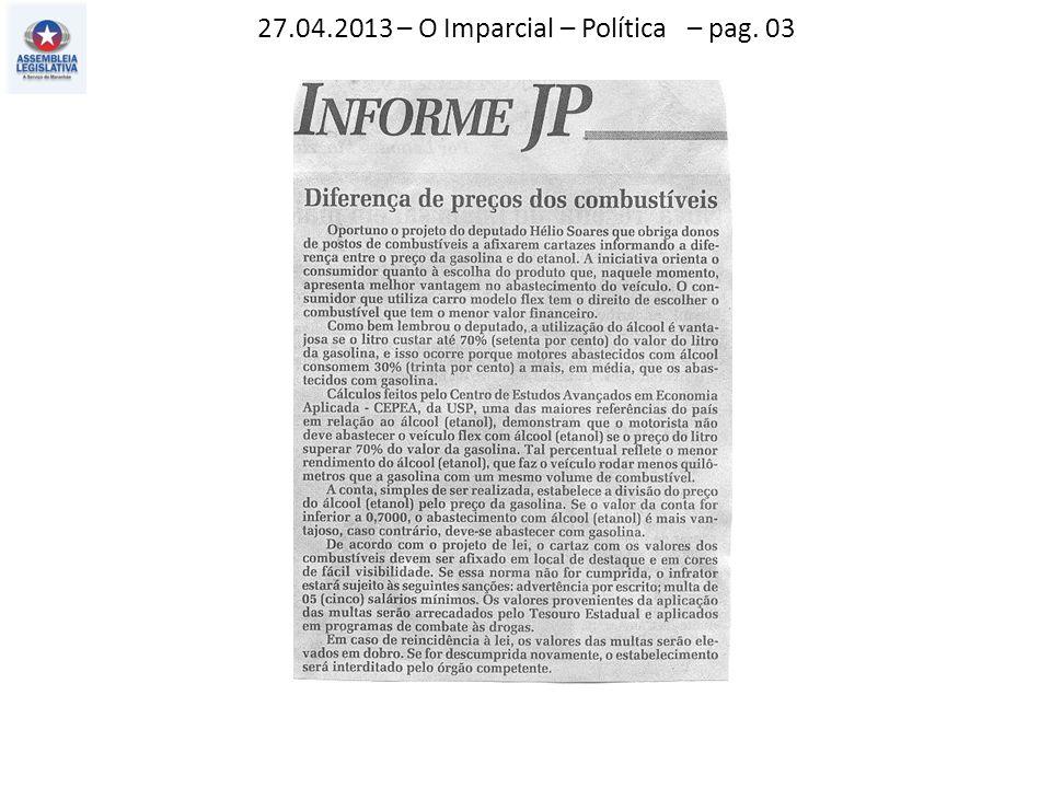 27.04.2013 – O Imparcial – Política – pag. 03