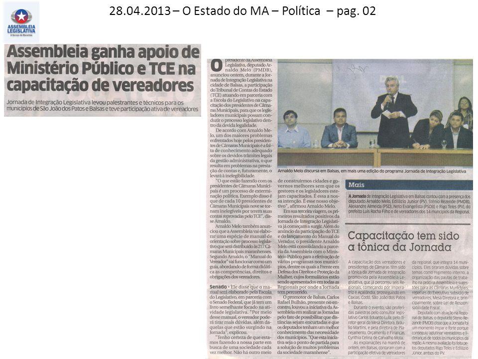 28.04.2013 – O Estado do MA – Política – pag. 02