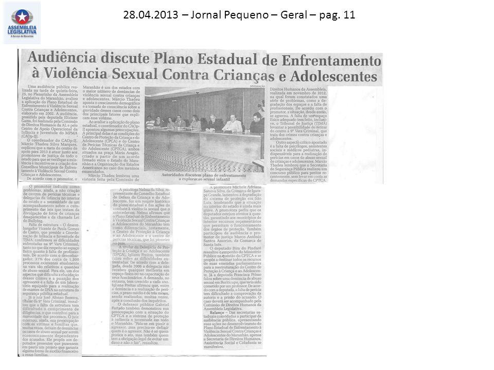 28.04.2013 – Jornal Pequeno – Geral – pag. 11