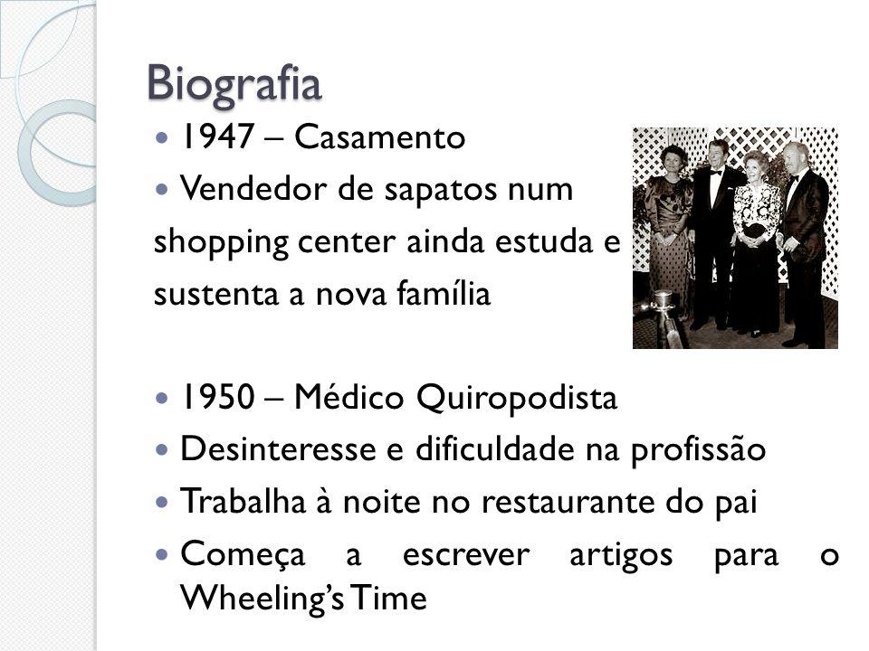 Biografia 1947 – Casamento Vendedor de sapatos num shopping center ainda estuda e sustenta a nova família 1950 – Médico Quiropodista Desinteresse e di