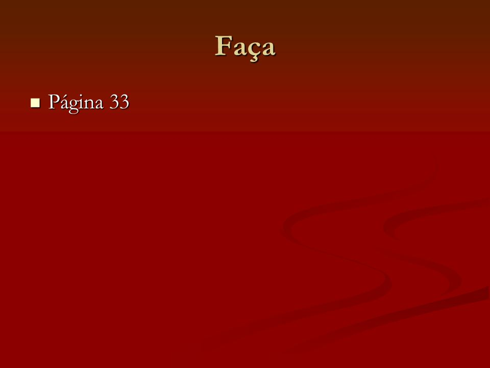 Faça Página 33 Página 33