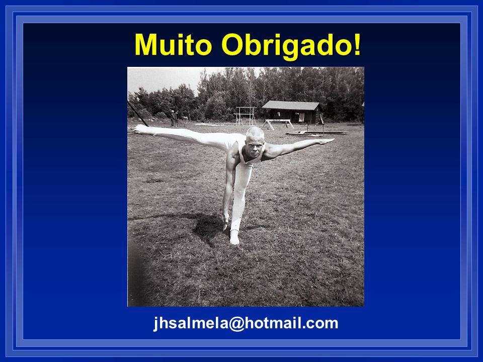 Muito Obrigado! jhsalmela@hotmail.com