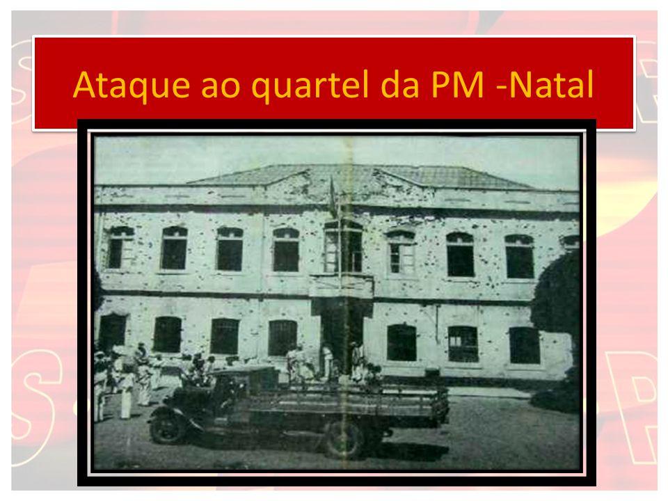 Ataque ao quartel da PM -Natal
