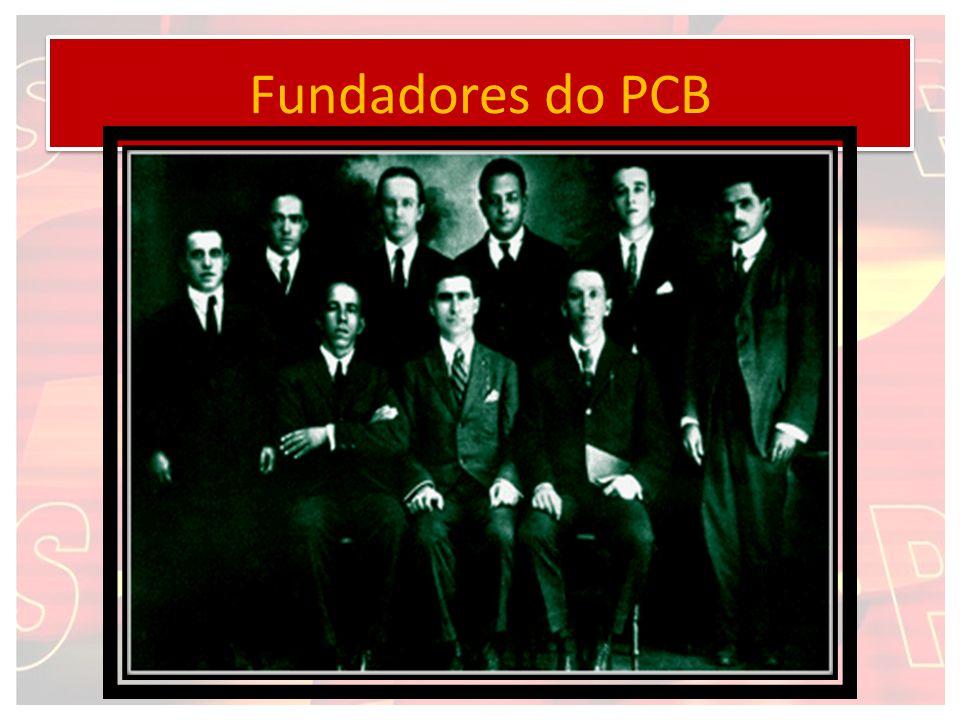 EM 25 de MARÇO de 1922 NASCE O PARTIDO COMUNISTA BRASILEIRO No Brasil da época, a classe trabalhadora começava a tomar consciência de seus direitos através dos movimentos anarquistas.