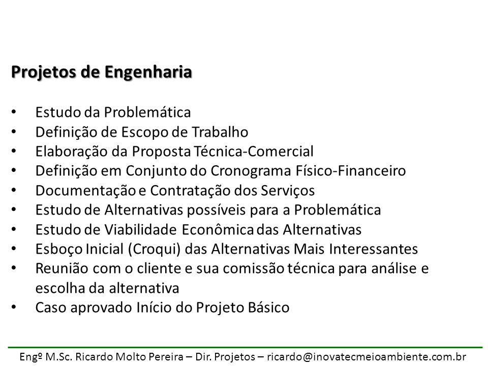 Engº M.Sc.Ricardo Molto Pereira – Dir.