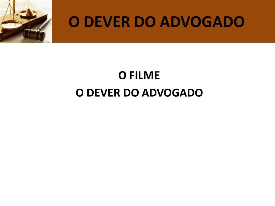 O DEVER DO ADVOGADO O FILME O DEVER DO ADVOGADO