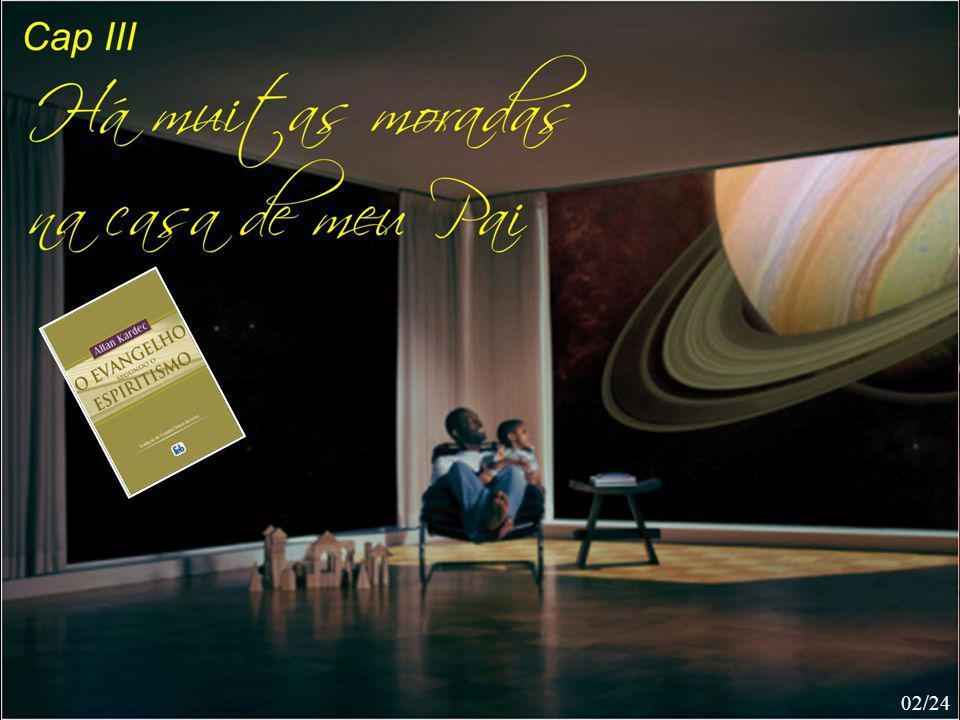 HÁ MUITAS MORADAS NA CASA DE MEU PAI 02/24