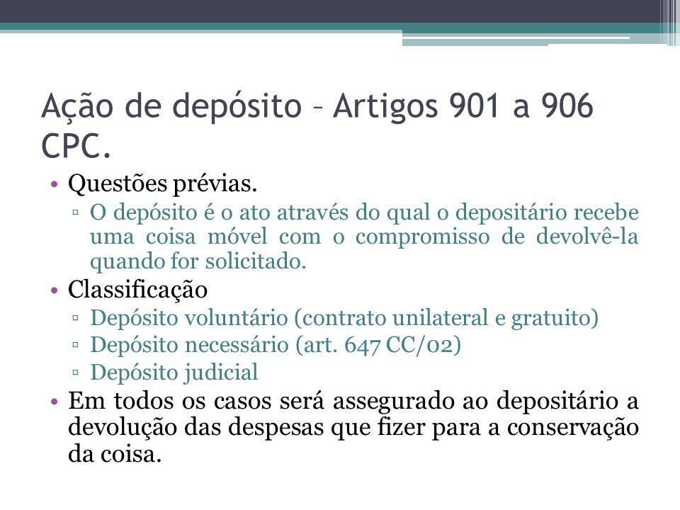 Ação de depósito – Artigos 901 a 906 CPC.Questões prévias.