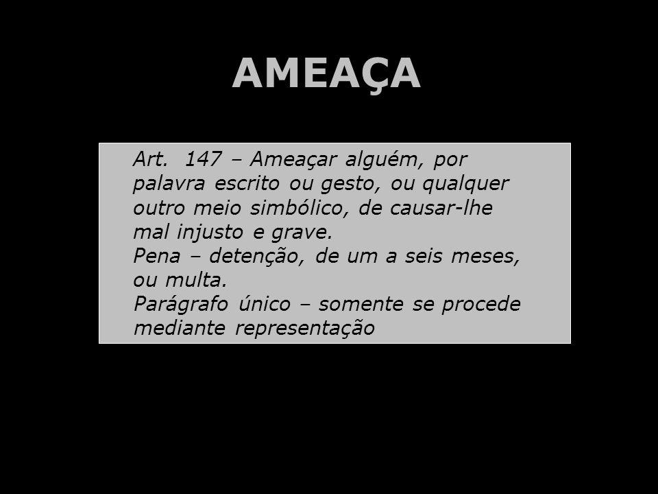 AMEAÇA Art.