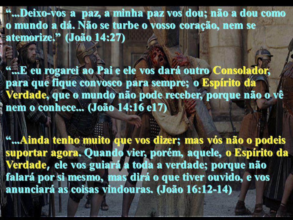 Bem-aventurados os que sofrem perseguição por amor da justiça E Jesus foi perseguido... Bem-aventurados os misericordiosos, porque eles próprios obter