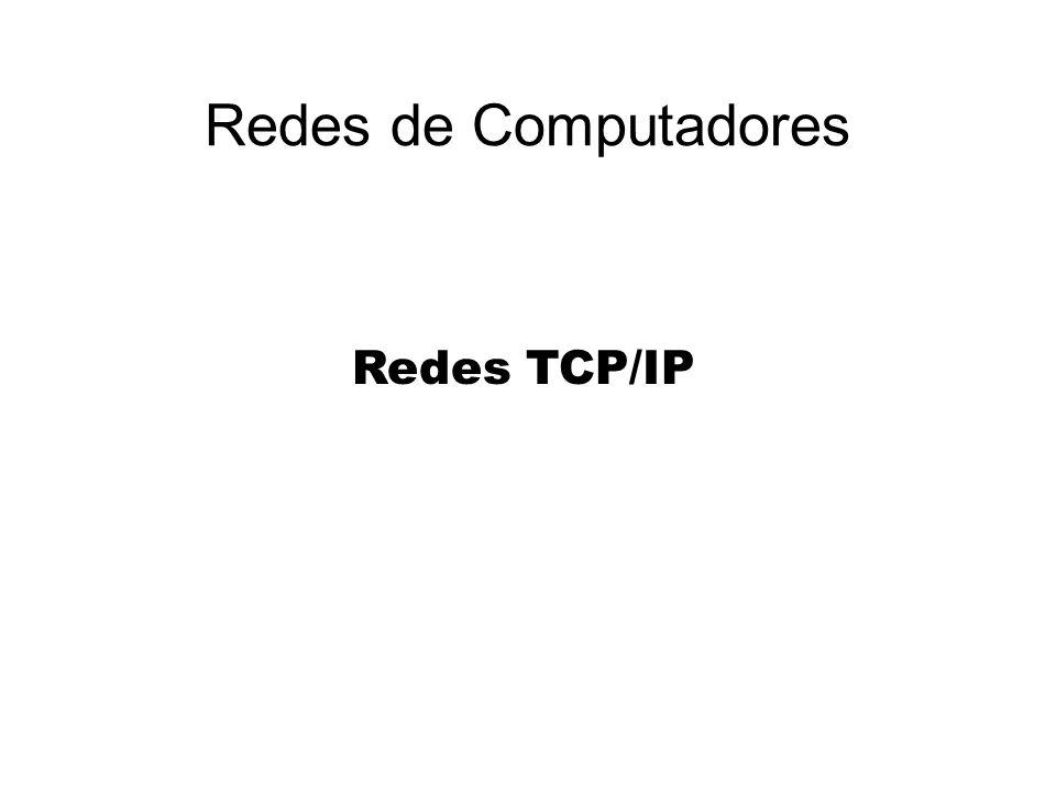 Redes de Computadores Redes TCP/IP