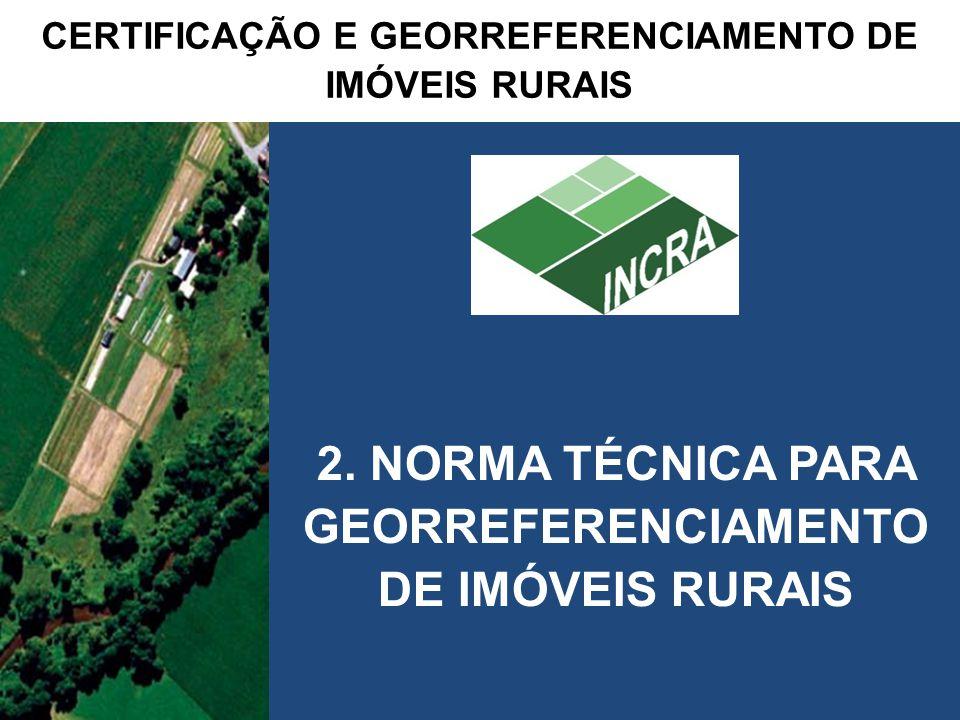 3ª edição da Norma Técnica para Georreferenciamento de Imóveis Rurais 2.