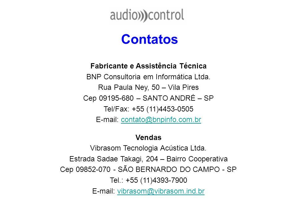 Contatos Fabricante e Assistência Técnica BNP Consultoria em Informática Ltda. Rua Paula Ney, 50 – Vila Pires Cep 09195-680 – SANTO ANDRÉ – SP Tel/Fax