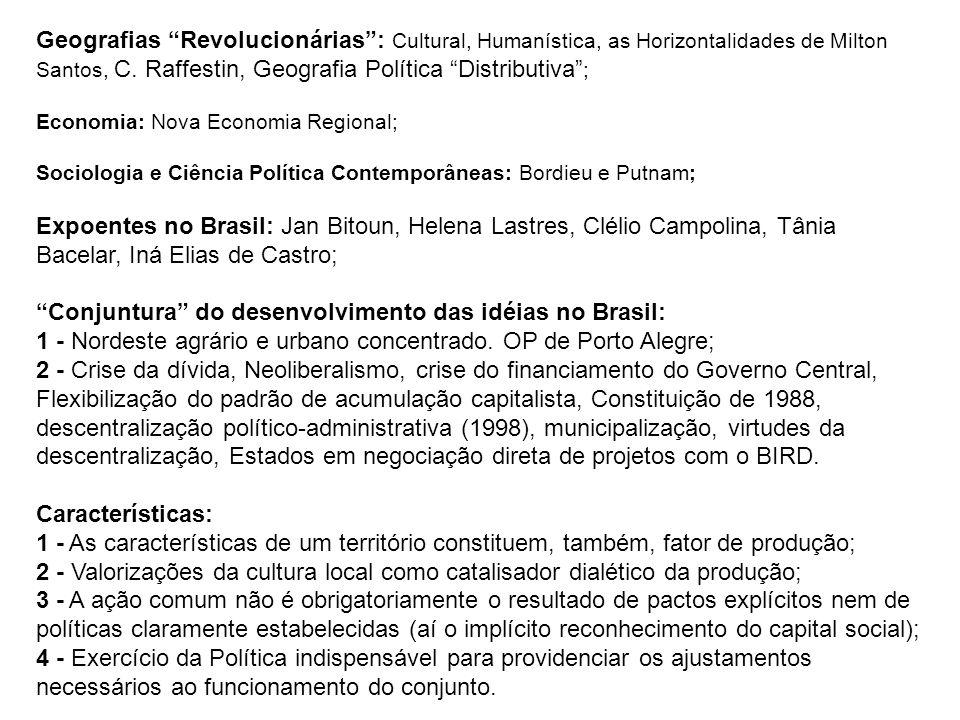 Geografias Revolucionárias: Cultural, Humanística, as Horizontalidades de Milton Santos, C.
