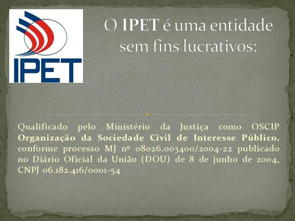 Qualificado pelo Ministério da Justiça como OSCIP Organização da Sociedade Civil de Interesse Público, conforme processo MJ nº 08026.003400/2004-22 pu