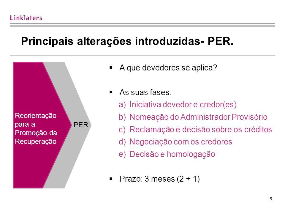 5 Principais alterações introduzidas- PER.A que devedores se aplica.