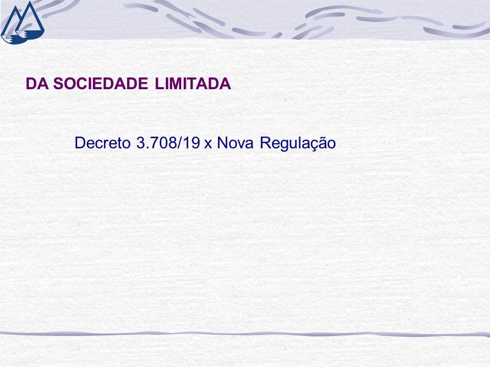 DA SOCIEDADE LIMITADA Decreto 3.708/19 x Nova Regulação