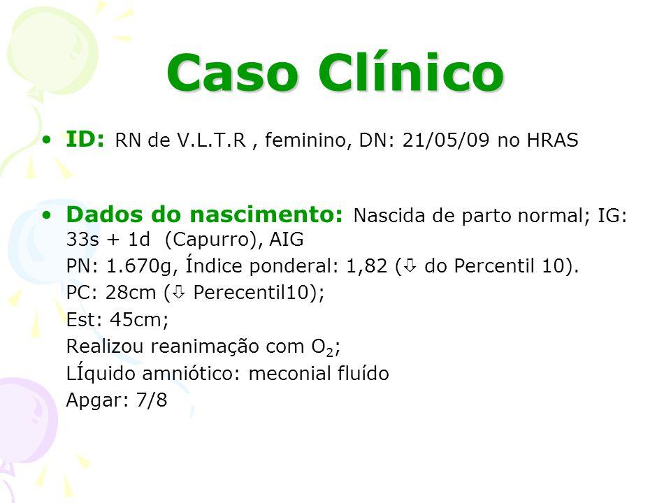 Sífilis Congênita Manifestações clínicas sugestivas: (Quanto mais precoce maior a gravidade) Prematuridade e Baixo peso Osteocondrite, periostite; (47–95%) Hepatoesplenomegalia; (33-91%) Acometimento do SNC; (40-60%) Lesões bolhosas, pênfigo palmo-plantar; (15-60%) Rinite hemorrágica; Pneumonia; Linfadenopatia generalizada; Assistência ao Recém-Nascido de Risco,2006 Infectious diseases of the fetus e newborn infant,1995