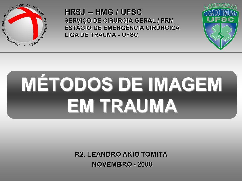 TÓRAX D: –Diafragma MÉTODOS DE IMAGEM EM TRAUMA R2.