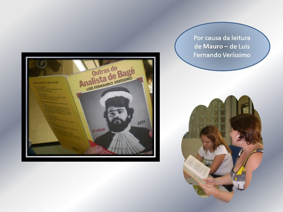 Mauro Por causa da leitura de Mauro – de Luis Fernando Veríssimo