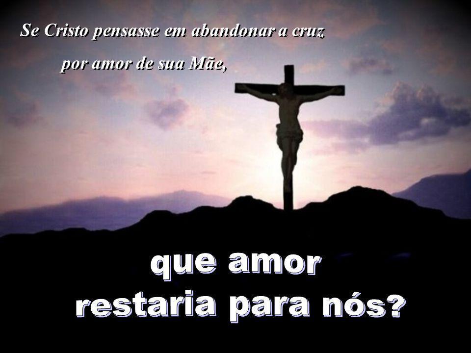 Se Cristo só pensasse em se salvar, Se Cristo só pensasse em se salvar,