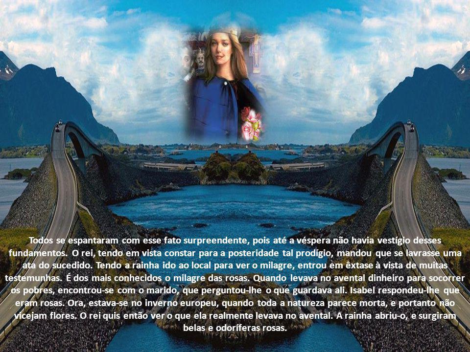 A Rainha Isabel operou vários milagres ainda em vida.