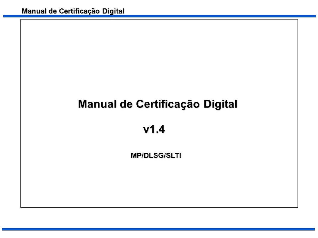 Manual de Certificação Digital Procedimentos para Obtenção da Certificação Digital 1.