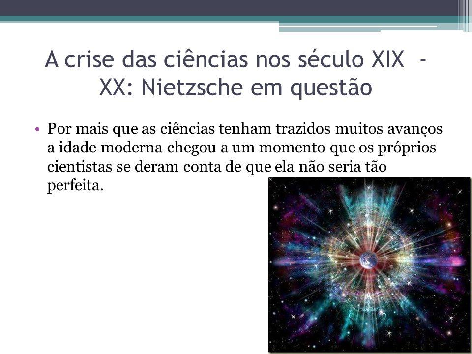 A crise das ciências nos século XIX e XX: Nietzsche em questão Exemplo 1, o da matemática, Geometria não euclidiana (Lobatchenski, Bolyai e Riemann)